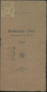 A s. e. Armando Diaz capo supremo dell'esercito : ode
