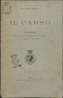 Il Carso : Conferenza tenuta nell'aula Magna della r. Università il Giorno 30 aprile 1916