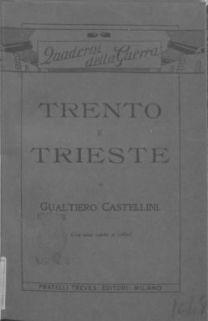 Trento e Trieste, l'irredentismo e il problema Adriatico