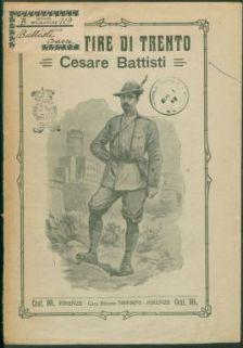 Il martire di Trento : Cesare Battisti