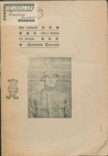 Alla memoria cara e radiosa del tenente Giovanni Zucconi