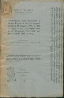 Considerazioni sulla moratoria in tempo di Guerra : (dd. Ll. 27 Maggio 1915, n 739. 25 Luglio 1915, n 1143. 9 aprile 1916, n 441. 20 giugno 1915, n 888. Legge 27 aprile 1916, n 483)