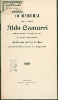 In memoria del s. Tenente Aldo camurri studente in medicina, nel primo anniversario della sua morte eroica avvenuta sul monte asolone il 15 giugno 1918
