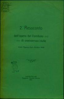 2. resoconto dell'opera del Comitato di assistenza civile, mesi di agosto-ottobre 1915