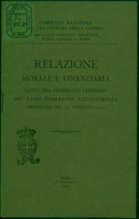 Relazione morale e finanziaria letta dal presidente generale On. Luigi Federzoni all'assemblea ordinaria del 23 gennaio 1917