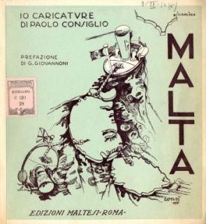Malta : 10 caricature / di Paolo Consiglio ; prefazione di G. Giovannoni