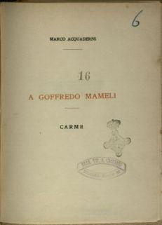 A Goffredo Mameli : carme / Marco Acquaderni