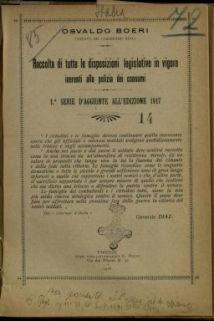 Raccolta di tutte le disposizioni legislative in vigore inerenti alla polizia dei consumi : 1. serie di aggiunte all'edizione 1917 / [a cura di] Osvaldo Boeri