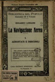 Aereostati e dirigibili. 1 / Edgardo Longoni