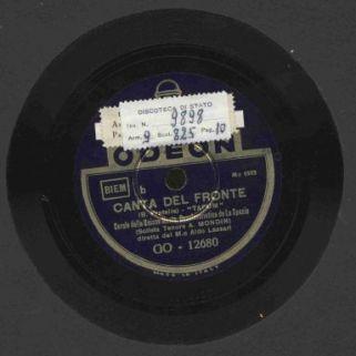 Canta del fronte : Tapum / Corale della Unione Music. Dopolavotistica de La Spezia (solista tenore A. Mondini) diretta dall'M.o Aldo Lazzari