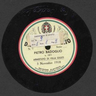 Armistizio di Villa Giusti : 3 Novembre 1918 / Pietro Badoglio
