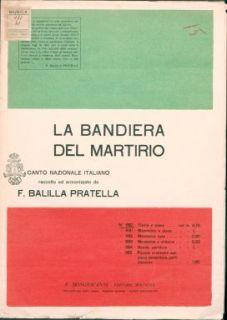 La bandiera del martirio : Canto Nazionale italiano, raccolto ed armonizzato da F. Balilla Pratella. Canto e piano