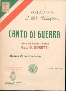 Canto di guerra / parole del tenente colonnello cav. O. Goretti ; musica di un Irredento