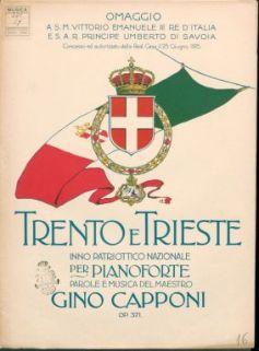 Op. 371 : Trento e Trieste : inno patriottico nazionale, per pianoforte e canto / parole e musica di Gino Capponi