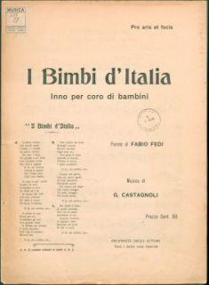 I bimbi d'Italia : Inno per coro di bambini. Canto e pianoforte. Parole di Fabio Fedi