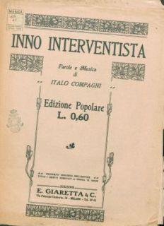 Inno interventista : Canto e piano. Parole e musica di Italo Compagni