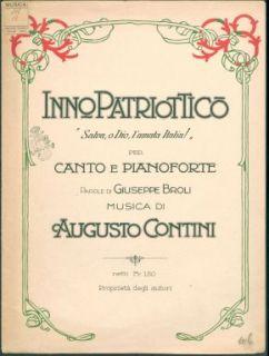 Inno patriottico Salva, o Dio, l'amata Italia! : per canto e pianoforte / parole di Giuseppe Broli ; musica di Augusto Contini