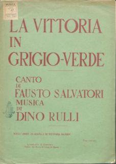 La Vittoria in grigio-verde : Canto [con accompagnamento di pianoforte]. Versi di Fausto Salvatori