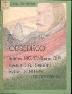 Obbedisco : Inno dei cacciatori delle Alpi (51 reggimento fanteria). Parole di C. A. Sabatini