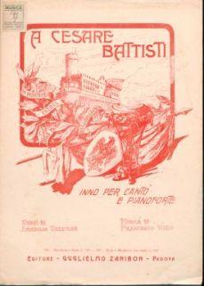 A Cesare Battisti : inno per canto e pianoforte / versi di Amabilia Vazzoler
