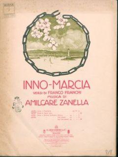 Inno-marcia / versi di Franco Franchi ; musica di Amilcare Zanella