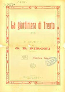 La giardiniera di Trento / riduzione di G.B. Pironi