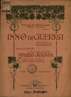 Inno di guerra  : per canto e pianoforte  / parole di G. Giusti  ; musica del maestro Angelo Cicognani