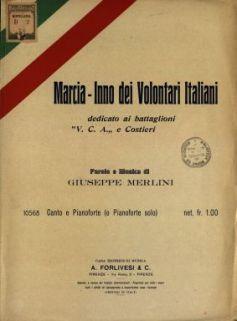 Marcia-inno dei volontari italiani  / Parole e musica di G. Merlini