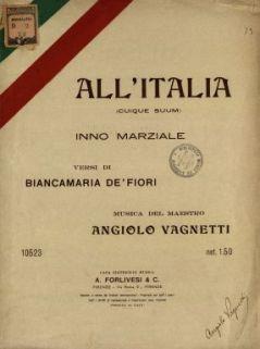 All'Italia (cuique suum)  : Inno Marziale  / musica del maestro Angiolo Vagnetti  ; versi di Biancamaria De' Fiori