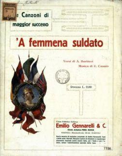 'A femmena suldato  / versi di A. Barbieri  ; musica di E. Cannio