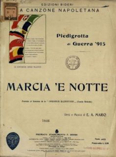 Marcia 'e notte  / versi e musica di E.A. Mario [Giovanni Ermete Gaeta]
