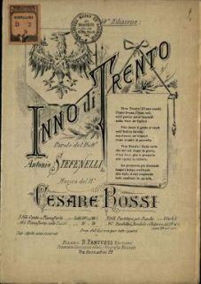 Inno di Trento  / parole di Antonio Stefenelli : musica di Cesare Rossi